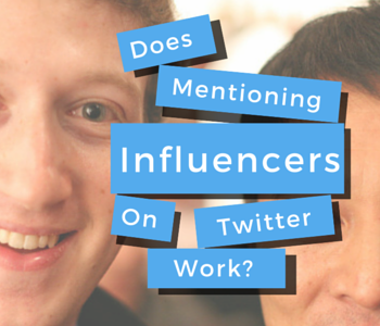 does mentioning influencers on twitter work